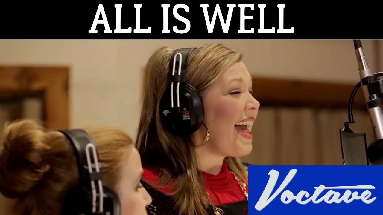 All is Well - Voctave - YouTube