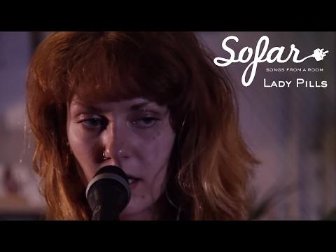 Lady Pills - Second Hand Trash | Sofar NYC