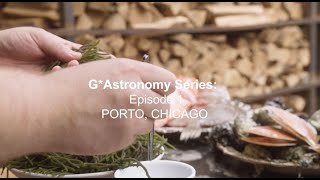 G*Astronomy Series | Episode 1 : Porto Restaurant, Chicago