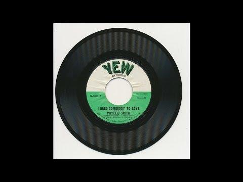 Phyllis Smith - I Need Somebody To Love - Yew 1003