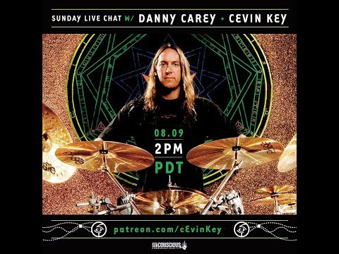 Sunday Live chat with Danny Carey  and cEvin Key  2 PM PDT