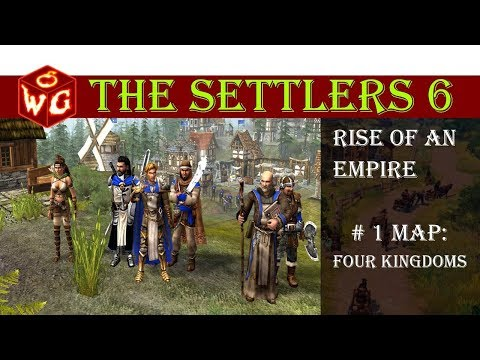 The Settlers 6 Rise of an Empire #1 Four Kingdoms