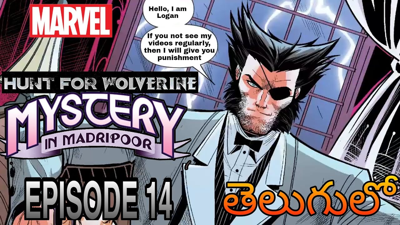 Hunt For Wolverine - 14 _  Mystery In Madripoor _ He found Us | Marvel Comics Explained in Telugu