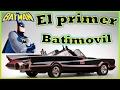 BATMAN SU PRIMER BATIMOVIL 1966 - COLECCION - BREVE RESEÑA - CAZADOR DEL PASADO