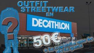 Comprando un Outfit Streetwear en Decathlon