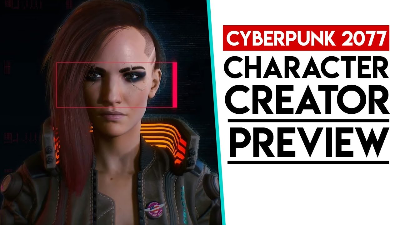 Cyberpunk 2077 | CHARACTER CREATOR & CLASSES PREVIEW - YouTube