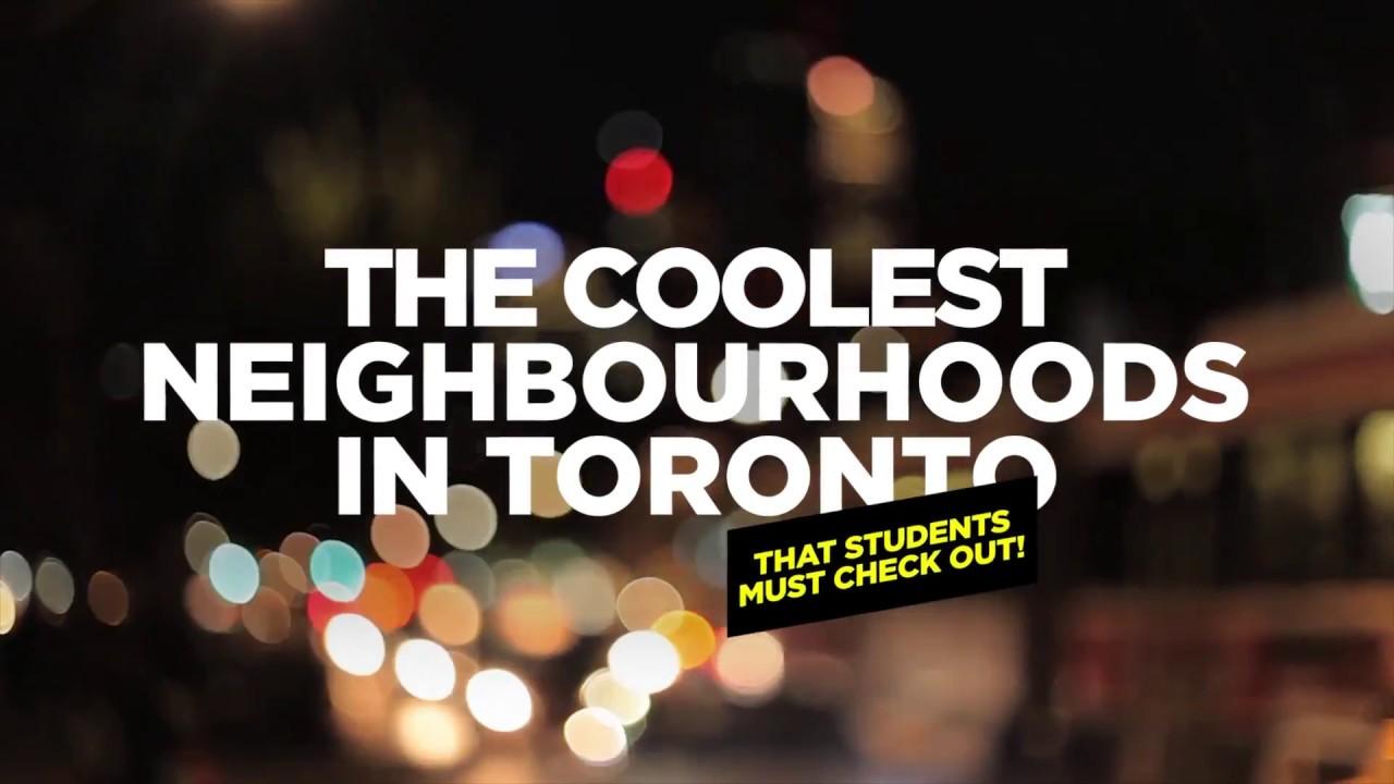 Coolest Toronto Neighbourhoods Students Must Visit