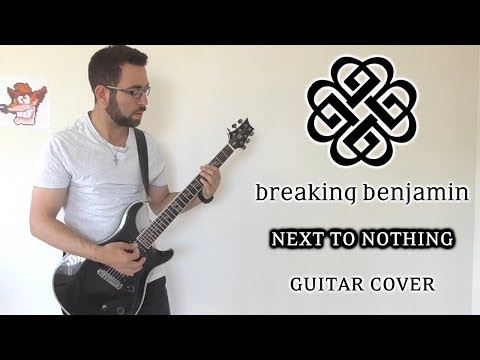 Breaking Benjamin - Next To Nothing (Guitar Cover)