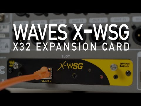 Installing Waves X-WSG SoundGrid X32 Expansion Card