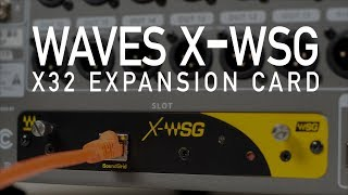 Installing Waves X-WSG SoundGrid X32 Expansion Card