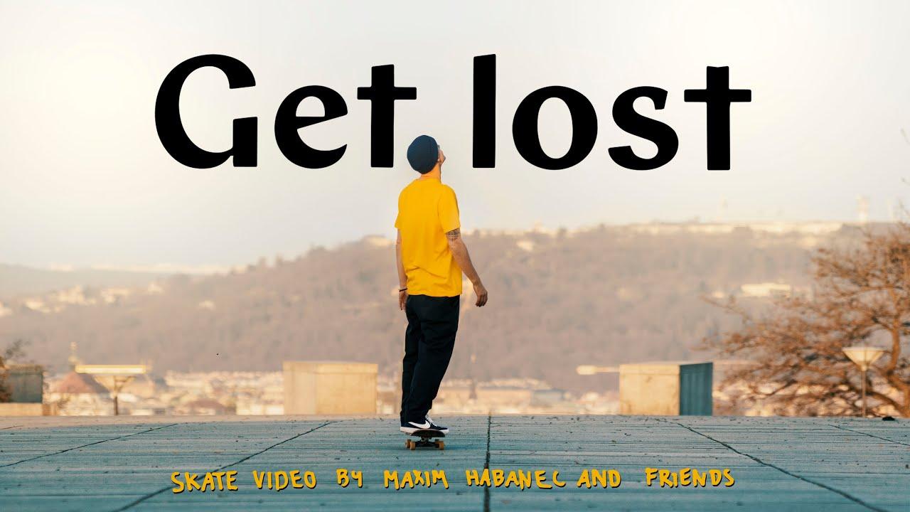 """""""GET LOST"""" Skate Video"""