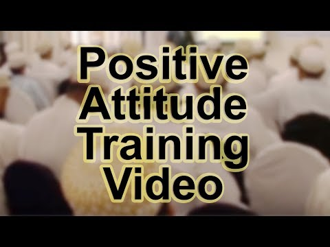 Positive Attitude Training Video in Hindi / Urdu (Must Watch) Travel Video