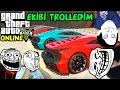 EKİBİ TROLLEDİM! | GTA 5 ONLINE