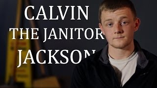 "Calvin ""the janitor"" Jackson"