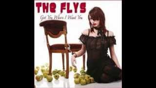 The Flys-Got You Where I Want You (Re-Recorded)