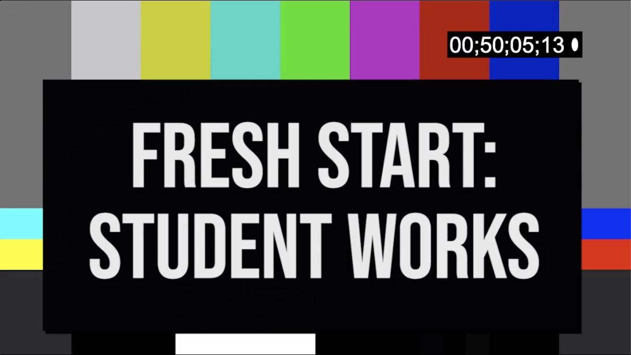 Fresh Start: Student Works- Kate Remelius