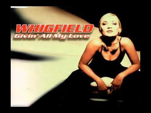 WHIGFIELD  -  Giving All My Love