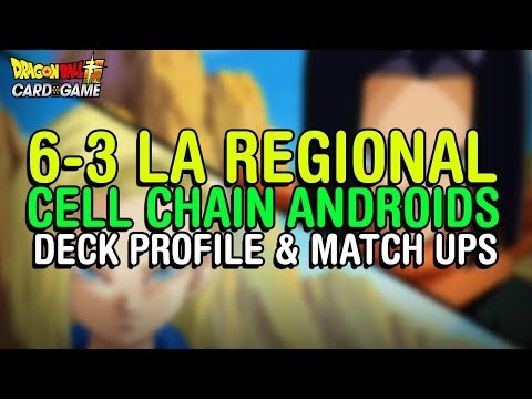 MY 6-3 LA REGIONAL ANDROIDS DECK! Profile & Match Up Breakdown | DBS CCG