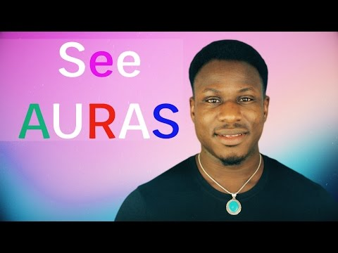 How to See an Aura: Learn to See the Human Aura in 11 Minutes