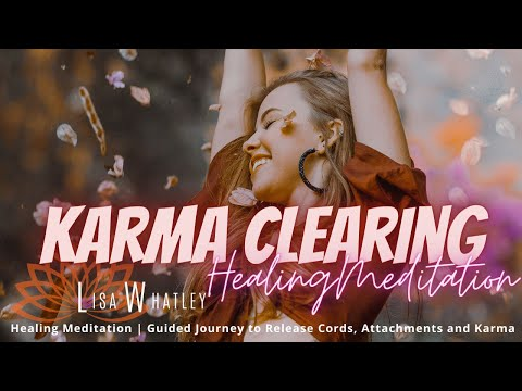 Raise Your Vibration and Release Karma Guided Meditation
