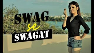 SWAG se SWAGAT | Tiger Zinda Hai | Bollywood Dance Choreography