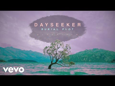 Dayseeker - Burial Plot (Audio)