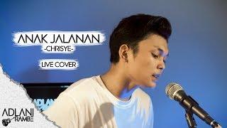 Anak Jalanan - Chrisye (Video Lirik) | Adlani Rambe [Live Cover]