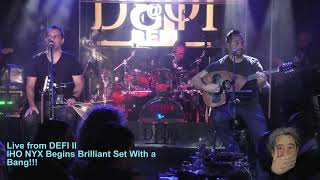 Live from DEFI II: IHO NYX BeginTheir Brilliant Set With  Bang