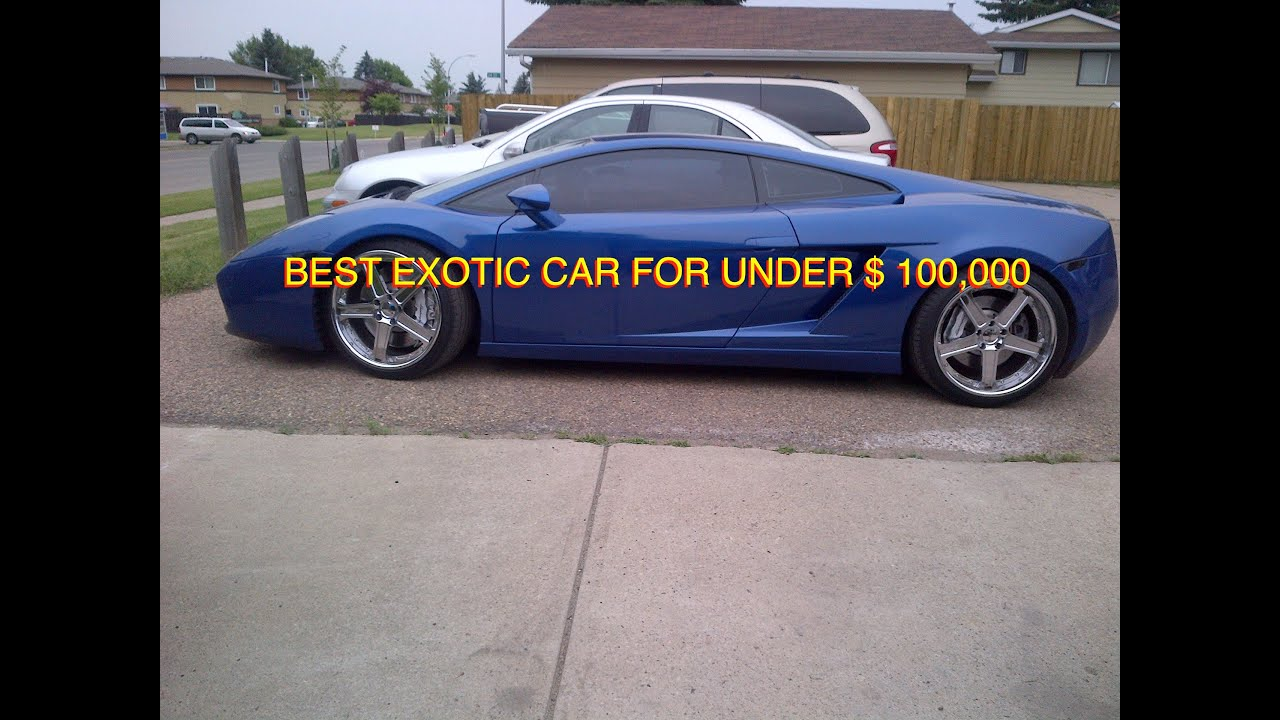 Best Exotic Cars For $ 100,000 - YouTube