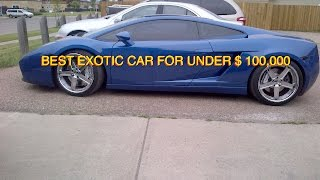Best Exotic Cars For $ 100,000