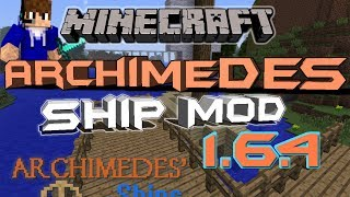 Minecraft 1.6.4-How To Install The Archimedes Ships Mod