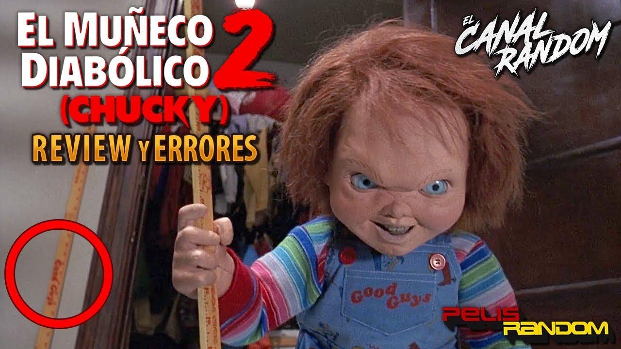 Errores De Películas Chucky Muñeco Diabólico 2 Review Crítica Y Resumen Chucky 2 Youtube