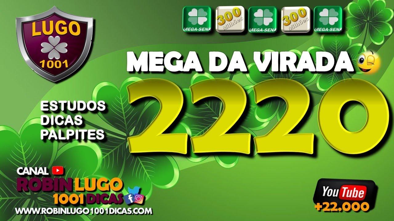 Mega Sena Da Virada 2019 Concurso 2220 R 300 Milhoes Tudo Para Voce Acertar Na Mega Sena Youtube