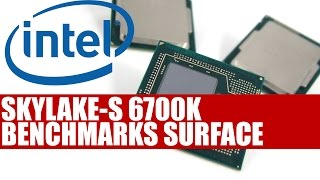 intel skylake s 6700k benchmarks surface surprising performance gains over haswell well