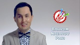 Bahrom Nazarov - Pari (Official music video)