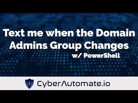 Hey PowerShell... Text me if my Domain Admins Group changes
