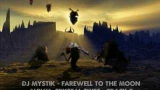 DJ Mystik - Crystal Skies - Farewell To The Moon