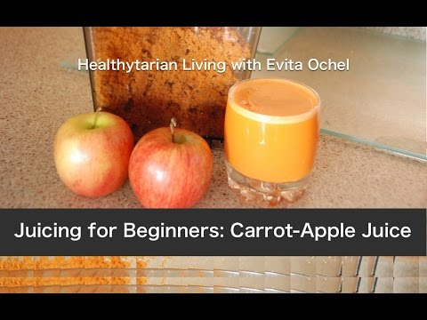 A Beginner's Juicing Recipe: Carrot Apple Juice