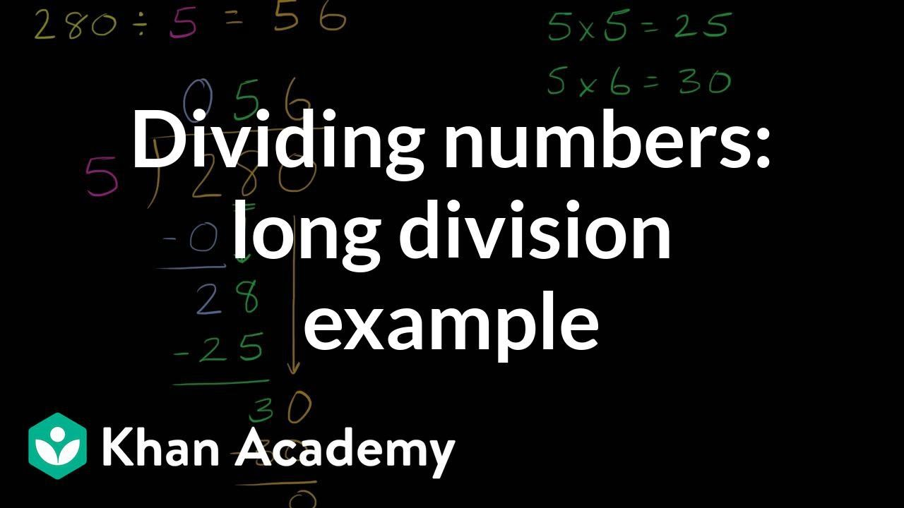 medium resolution of Long division: 280÷5 (video)   Khan Academy