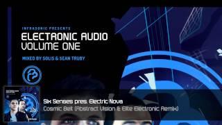 Electronic Audio Vol.1 (7/27): Six Senses - Cosmic Belt (Abstract Vision & Elite Electronic Remix)