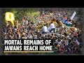 Mortal Remains of Jawans Reach Home Amid Grief and Public Outrage