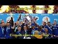 Leicester City Anthem Hino  Himno    Versão em Português The whole World smiles with you