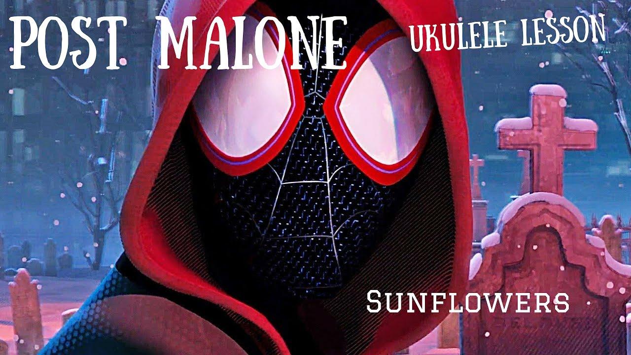 Download Sunflower Ukulele Lesson Post Malone Swae Lee Spider-man: chords tab