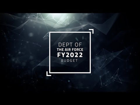 Department of The Air Force Fiscal Year 2022 Budget Highlights