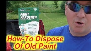 How to Properly Dispose of Old Paint