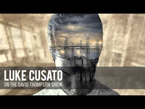 The David Thompson Show: Luke Cusato Interview