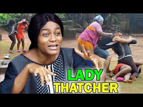 Download Lady Thatcher Full Movie Season 3&4  - Queen Nwokoye 2020 Latest Nigerian Nollwood Movie Full HD