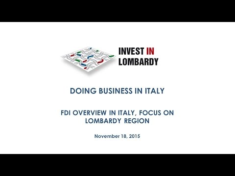 Webinar Doing business in Italy: FDI OVERVIEW IN ITALY, FOCUS ON LOMBARDY REGION