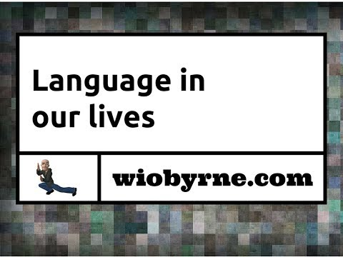 Language in our lives