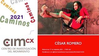 CAMINOS: César Romero